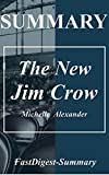 Summary | The New Jim Crow