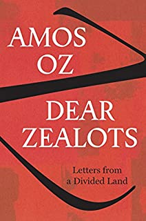 Book Cover: Dear Zealots: Letters from a Divided Land