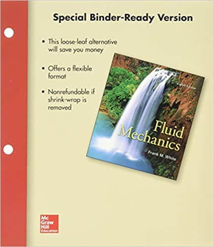 Package loose leaf for fluid mechanics with 1 semester connect package loose leaf for fluid mechanics with 1 semester connect access card 8th edition by frank m white fandeluxe Choice Image