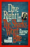 Dive Right in - the Sharks Won't Bite, Jane Wesman, 0793111013