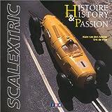 Scalextric, histoire et passion