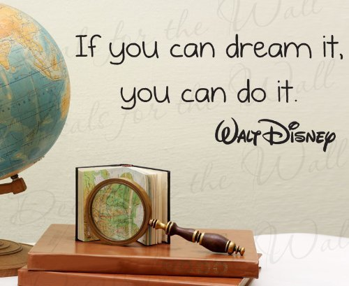 Price comparison product image If You Can Dream It You can Do It Walt Disney - Inspirational Motivational Inspiring Kids - Vinyl Sticker Art Mural Letters, Wall Decal Quote, Lettering Decor, Saying Decoration