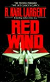Red Wind, R. Karl Largent and R. Largent, 0843946032