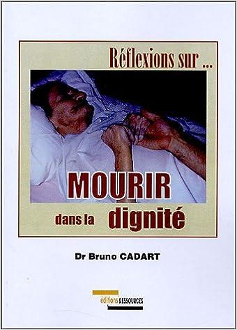 Lire en ligne Mourir dans la dignité epub pdf
