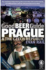 Good Beer Guide Prague and the Czech Republic by Evan Rail (17-May-2007) Paperback Paperback