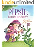 Pipsie, Nature Detective: The Disappearing Caterpillar (Pipsie, Nature Detective Series)