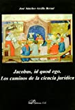 img - for Jacobus, Id Quod Ego (Spanish Edition) book / textbook / text book