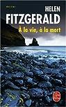 A la vie, à la mort par Fitzgerald