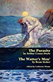 The Parasite and the Watter's Mou' (Valancourt Classics)