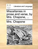 Miscellanies in Prose and Verse, by Mrs Chapone, Chapone, 1170556884