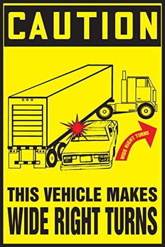 Accuform Signs LVHR616XVE Adhesive Dura-Vinyl Truck and Trailer Label, Legend