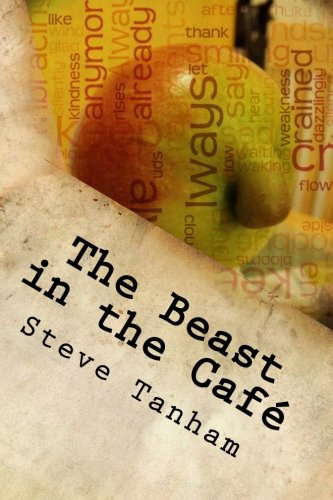 The Beast in the Cafe