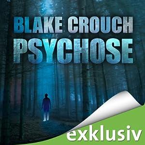 Psychose (Wayward Pines 1) Hörbuch