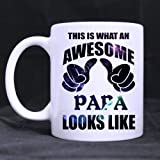"Fashion Style Father's Day Gift ""This is what an awesome papa looks like"" Excellent White Mug Ceramic Material Mug"