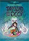 Tamsin and the Deep (The Phoenix Presents)