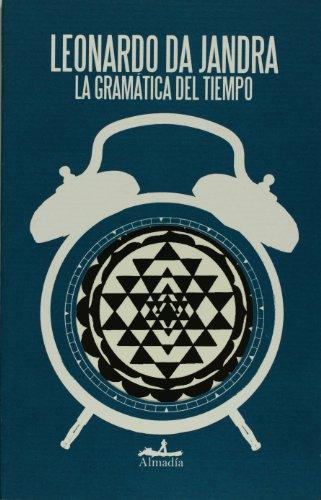 La gramatica del tiempo (Estuario/ Estuary) (Spanish Edition)