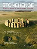 Stonehenge: Making Sense of a Prehistoric Mystery (CBA Archaeology for All)