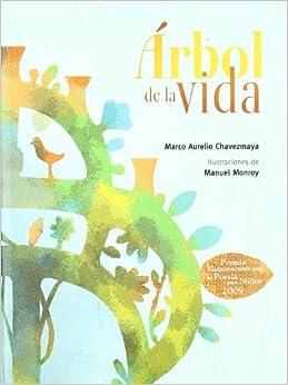 Arbol de la Vida (Coleccion Letras Mexicanas: Poesia)