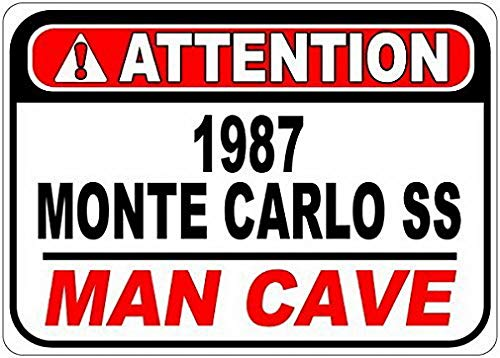 987 87 Chevy Monte Carlo Ss Attention Man Cave Street Sign - 8 X 12 Inches ()