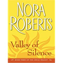 Valley of Silence: The Circle Trilogy, Book 3