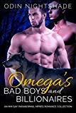 Omega's Bad Boys and Billionaires: An MM Gay Paranormal Mpreg Romance Collection