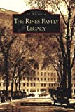 The Rines Family Legacy, Frederic L. Thompson, 0738538825