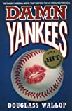 img - for Damn Yankees book / textbook / text book