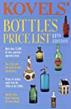 Kovels' Bottles Price List, Ralph M. Kovel and Terry H. Kovel, 0609803123