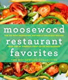 Moosewood Restaurant Favorites, Moosewood Collective Staff, 1250006252