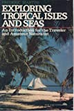 Exploring Tropical Isles and Seas, Frederic H. Martini, 0132959313