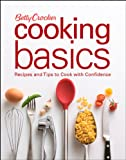 Betty Crocker Cooking Basics, Betty Crocker Editors, 0470111356