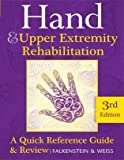 img - for Hand and Upper Extremity Rehabilitation: A Quick Reference Guide and Review 3rd Edition Purple Book Published 2013 by Susan Weiss, et al Nancy Falkenstein (2013-08-02) book / textbook / text book