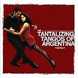Tantalizing Tangos Of Argentina (Digitally Remastered)