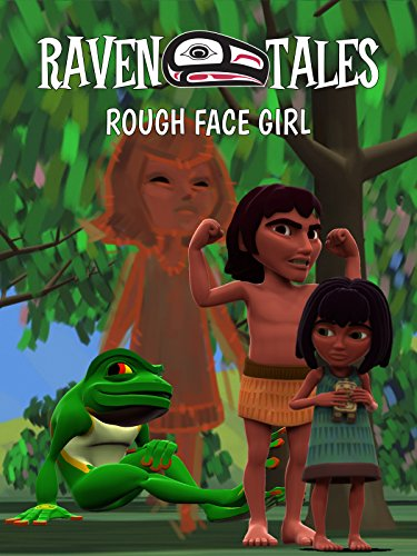 Raven Tales: The Rough Face Girl -