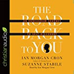 The Road Back to You: An Enneagram Journey to Self-Discovery | Suzanne Stabile,Ian Morgan Cron