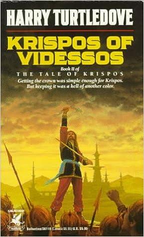 Krispos of Videssos (Tale of Krispos, No 2)