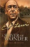 C. S. Lewis, Derick Bingham, 193230732X