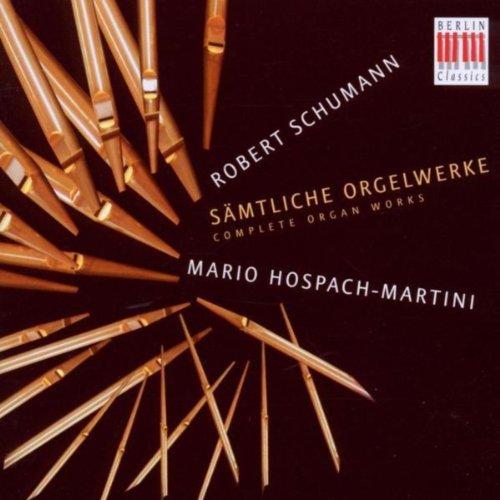 (Schumann: Organ Works)
