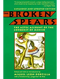 broken spears bernal diaz What influence has the travel account had during its own and later times resources sample analysis: true history of the conquest of new spain download essay the following selections come from the true history of the conquest of new spain by bernal díaz del castillo (1492-1580).