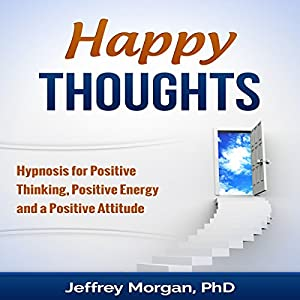 Happy Thoughts Speech