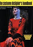img - for Costume Designer's Handbook: A Complete Guide for Amateur and Professional Costume Designers by Rosemary Ingham Published by Heinemann Drama 2 Sub edition (1992) Paperback book / textbook / text book