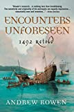 Encounters Unforeseen: 1492 Retold