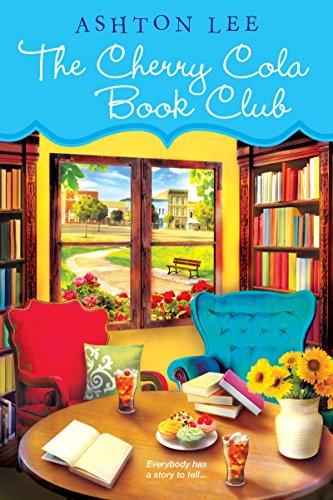The Cherry Cola Book Club (A Cherry Cola Book Club Novel)