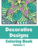 Decorative Designs Coloring Book, Various, 1492813109
