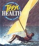 Decisions for Teen Health, Glencoe Staff, 0026524104