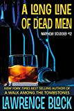 A Long Line of Dead Men (Matthew Scudder Mysteries Book 12)