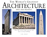 The World's Greatest Architecture, D. M. Field and Neil Grant, 0785813276