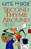 Second Thyme Around, Katie Fforde, 0312980345