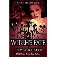 A Witch's Fate (Witches of Lane County Book 2)
