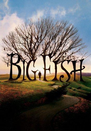 Big Fish - Der Zauber, der ein Leben zur Legende macht Film